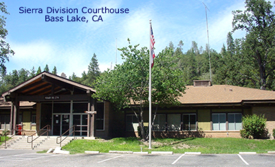 Sierra Division Courthouse (Bass Lake)